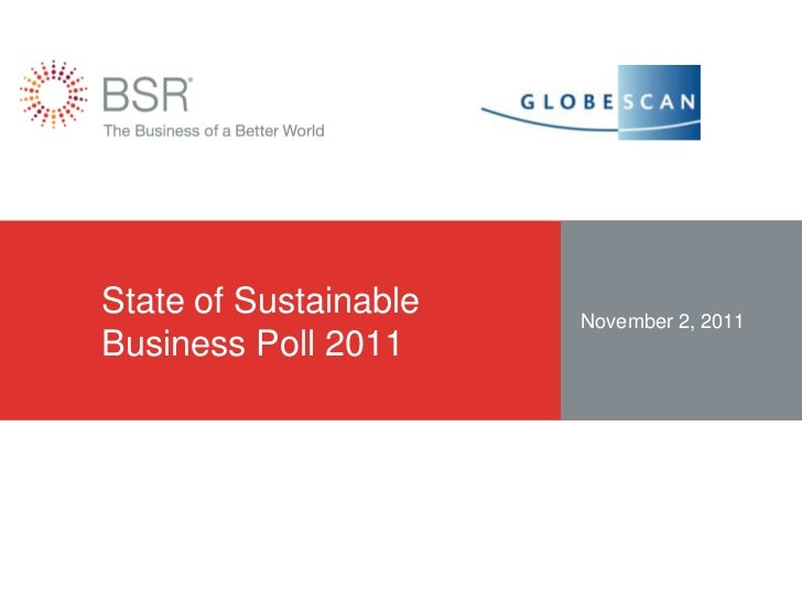 State of Sustainable   November 2, 2011Business Poll 2011