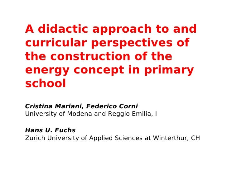 A didactic approach to andcurricular perspectives ofthe construction of theenergy concept in primaryschoolCristina Marian...