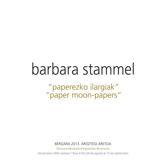 Barbara Stammel. Paperezko ilargiak.