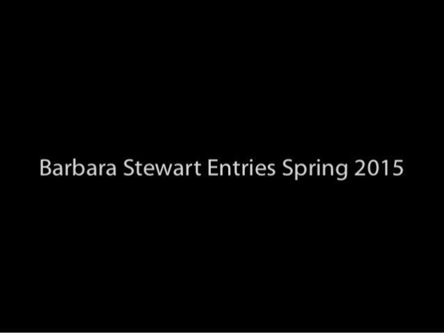 Barbara Stewart Scholarship Entries Spring 2015