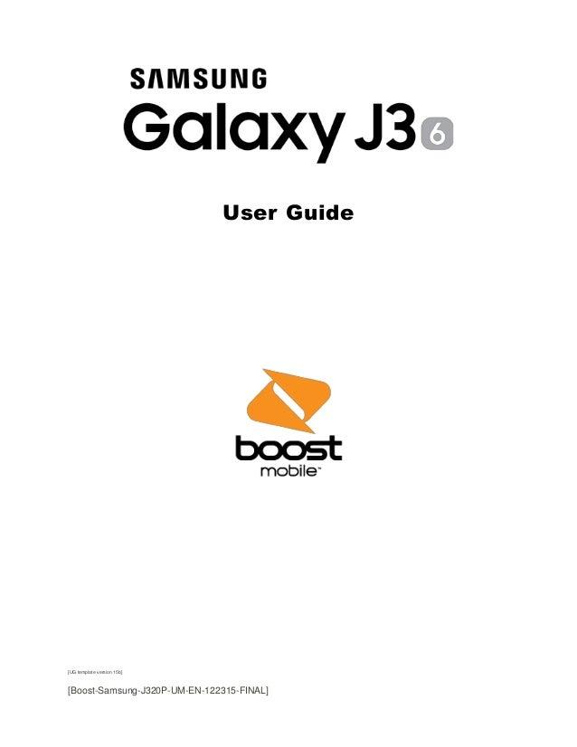 User Guide [UG template version 15b] [Boost-Samsung-J320P-UM-EN-122315-FINAL]