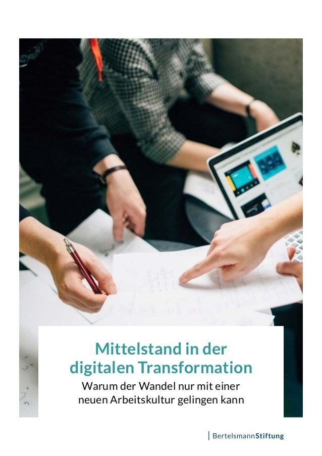 Mittelstand in der digitalen Transformation Warum der Wandel nur mit einer neuen Arbeitskultur gelingen kann