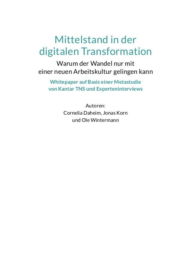 Mittelstand in der digitalen Transformation - Warum der Wandel nur mit einer neuen Arbeitskultur gelingen kann Slide 3