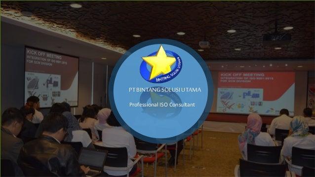 PT BINTANG SOLUSI UTAMA Professional ISO Consultant