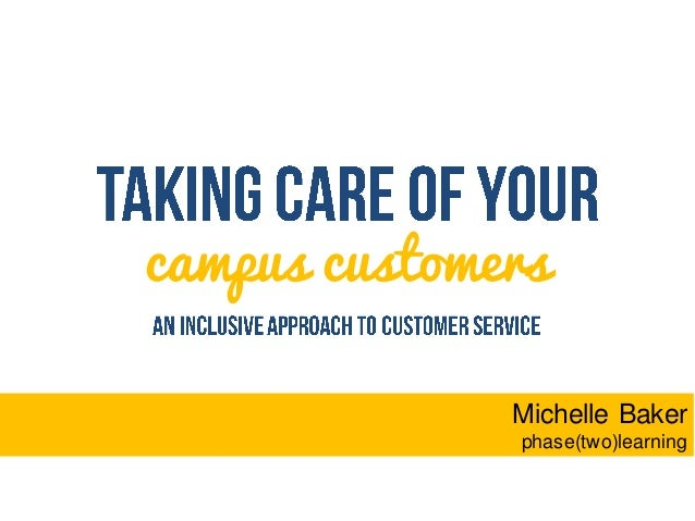 campus customers Michelle Baker phase(two)learning