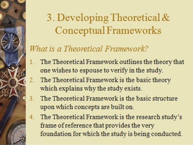 theoretical framework 4 essay Mention that qualitative studies are not usually guided by a theoretical framework because the purpose of qualitative research is to describe a phenomenon without a preconceived perspective (ie, phenomenology) or to develop explanatory theory (ie, grounded theory.