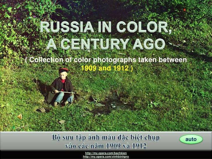 RUSSIA IN COLOR A CENTURY AGO<br />RUSSIA IN COLOR, A CENTURY AGO<br />( Collection of color photographs taken between<br ...