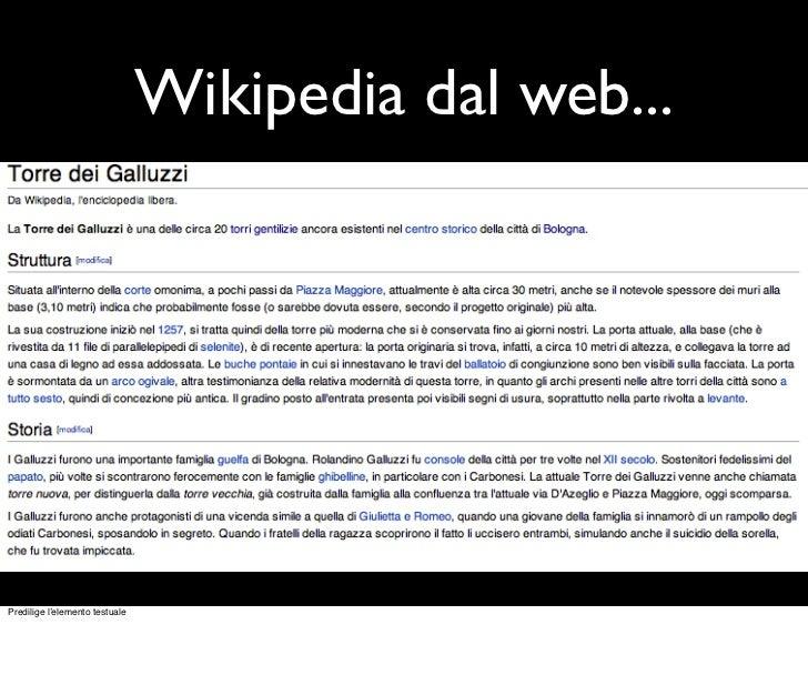 Wikipedia dal web...Predilige l'elemento testuale