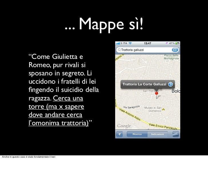 """... Mappe sì!                        """"Come Giulietta e                        Romeo, pur rivali si                        ..."""