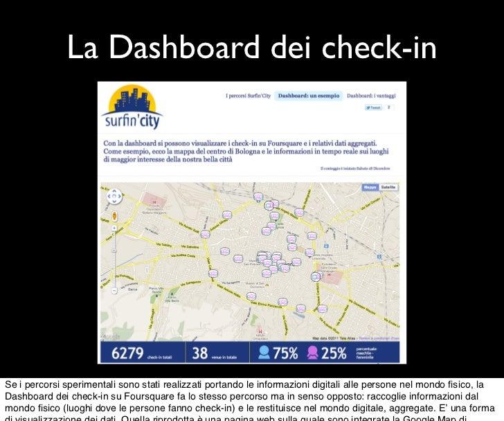 La Dashboard dei check-inSe i percorsi sperimentali sono stati realizzati portando le informazioni digitali alle persone n...
