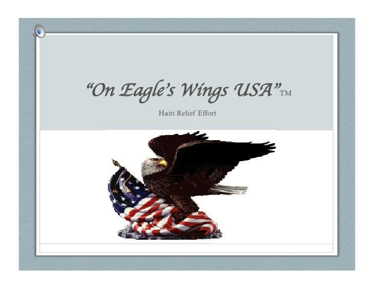 """On Eagle's Wings USA""        TM          Haiti Relief Effort"