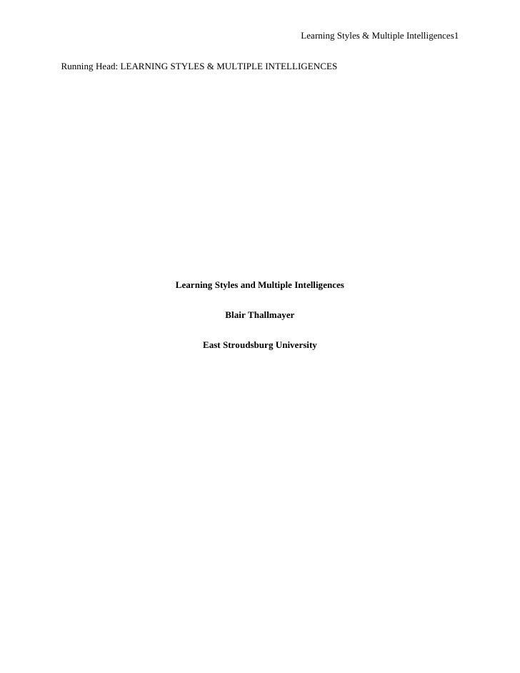 Learning Styles & Multiple Intelligences1   Running Head: LEARNING STYLES & MULTIPLE INTELLIGENCES                        ...