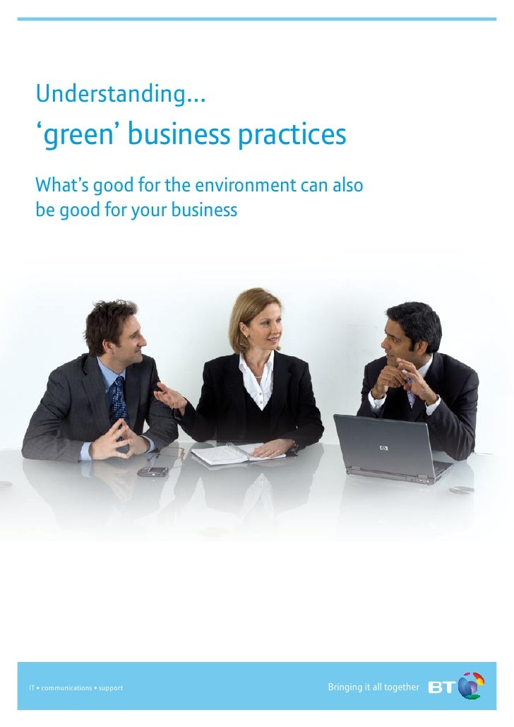 Understanding...  'green' business practices  What's good for the environment can also  be good for your business         ...