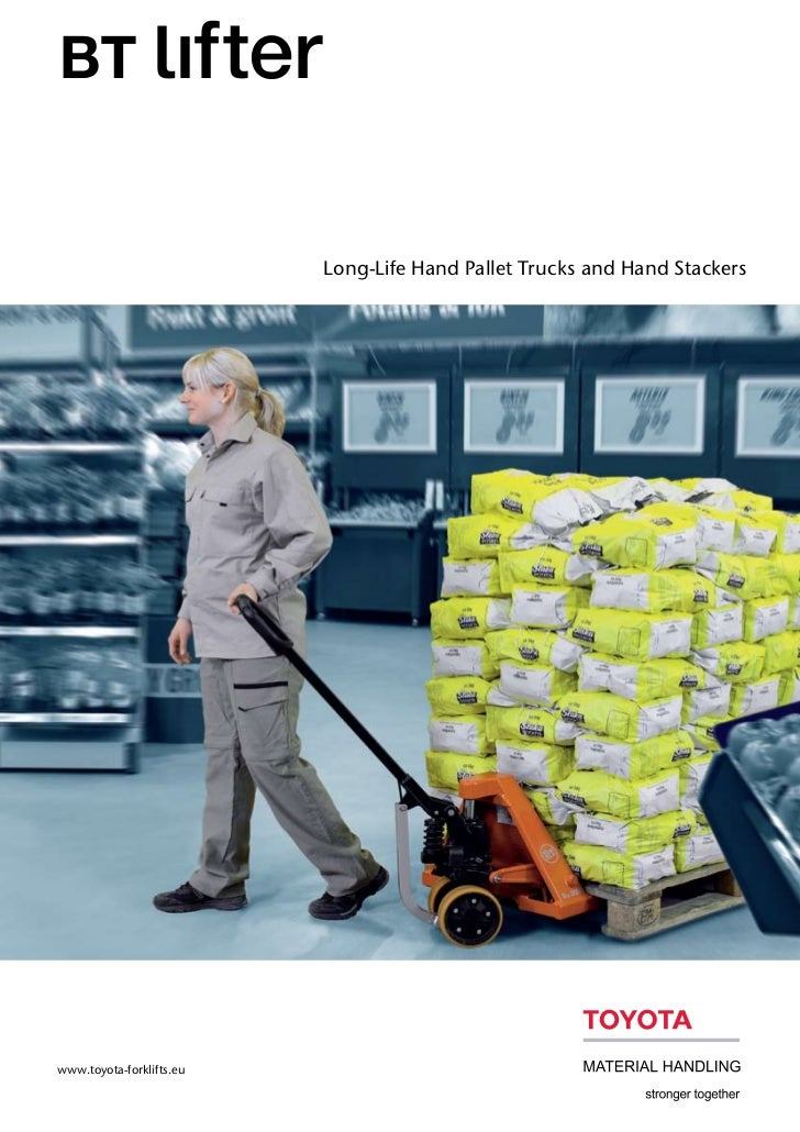 Long-Life Hand Pallet Trucks and Hand Stackerswww.toyota-forklifts.eu