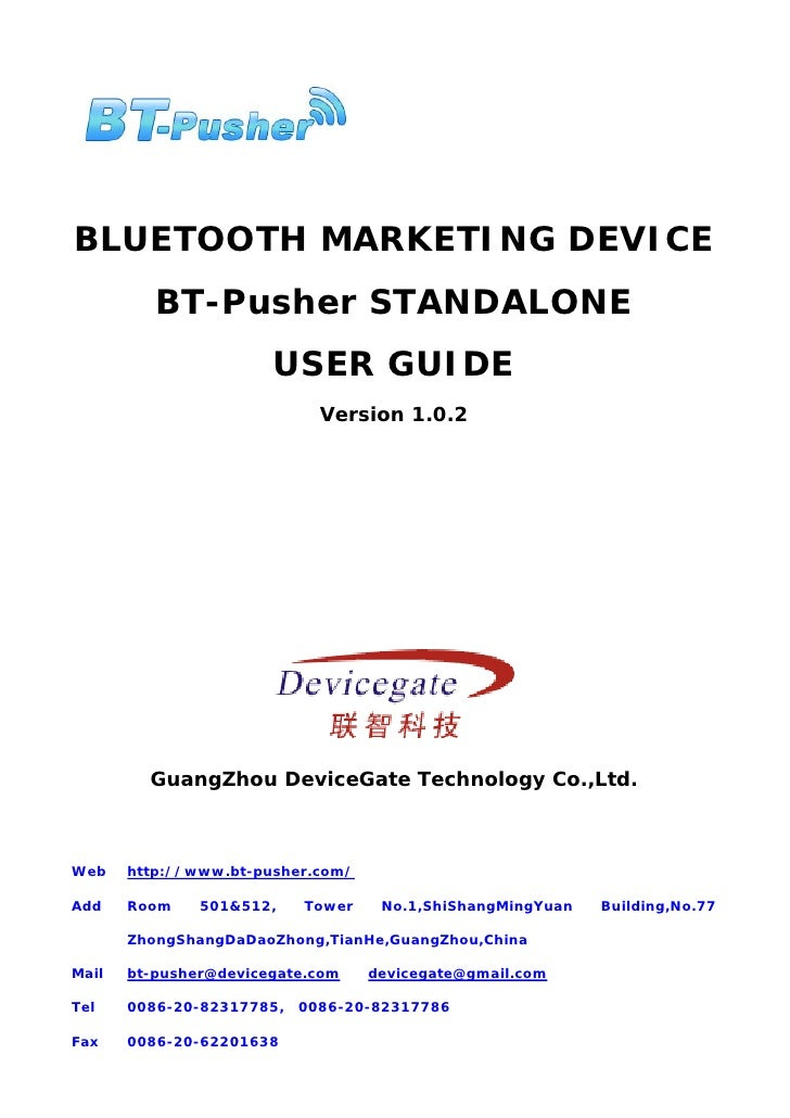 BLUETOOTH MARKETING DEVICE           BT-Pusher STANDALONE                        USER GUIDE                              V...