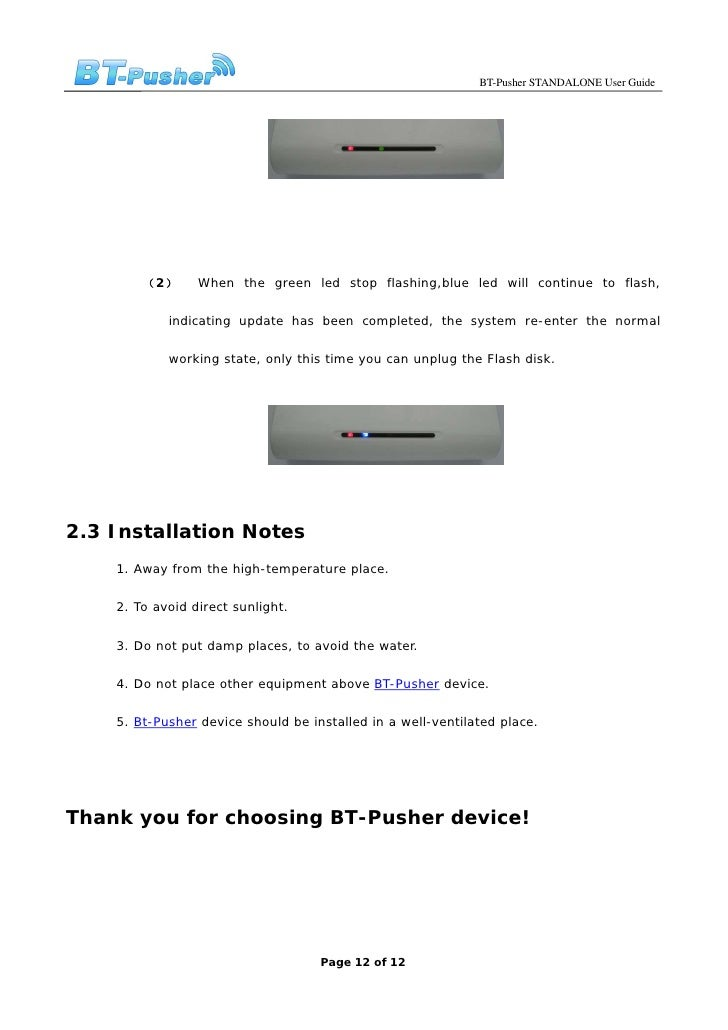 BT-Pusher STANDALONE User Guide             (2)      When the green led stop flashing,blue led will continue to flash,    ...