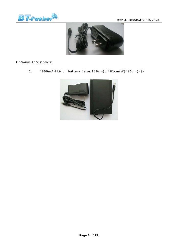 BT-Pusher STANDALONE User Guide     Optional Accessories:         1,    4800mAH Li-ion battery(size:126cm(L)*81cm(W)*26cm(...