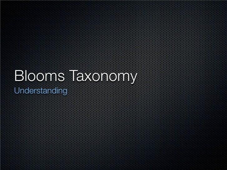 Blooms Taxonomy Understanding