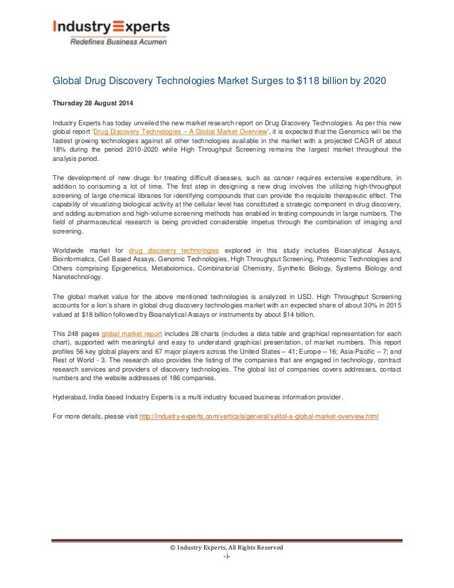 © Industry Experts, All Rights Reserved  -i-  Global Drug Discovery Technologies Market Surges to $118 billion by 2020  Th...