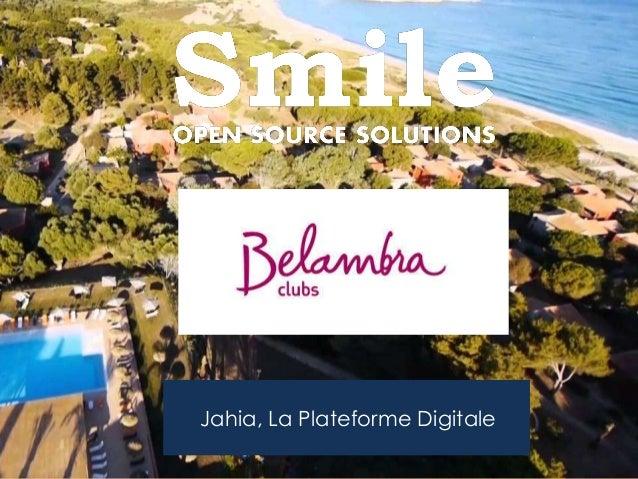 Jahia, La Plateforme Digitale