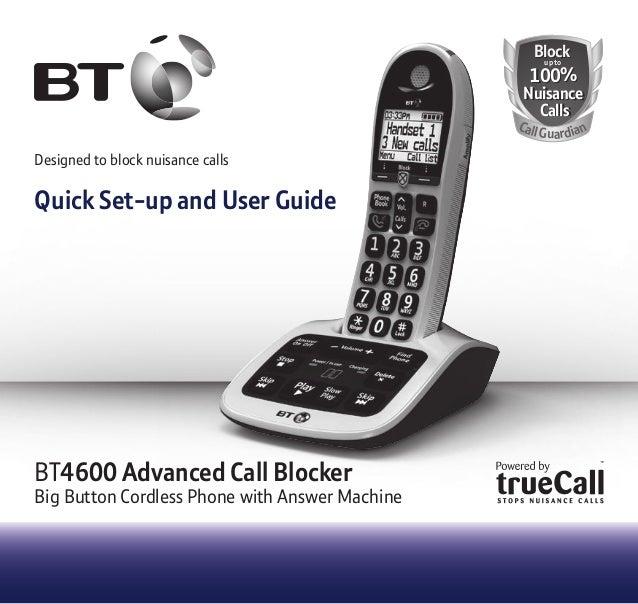 BlockBlock 100% Nuisance Calls 100% Nuisance Calls up toup to CallGuardian Designed to block nuisance calls Quick Set-up a...