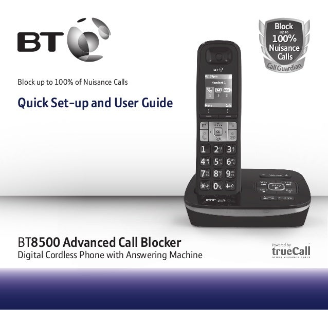 BT8500 Advanced Call Blocker  Digital Cordless Phone with Answering Machine  BBlloo cckk  100%  uupp ttoo  Nuisance  Calls...