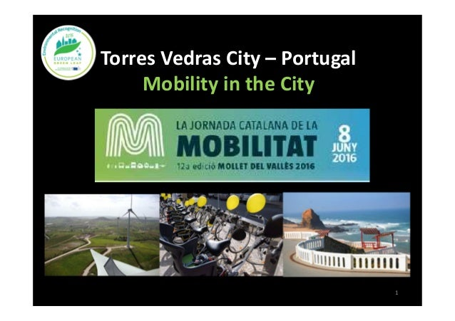 Torres Vedras City – Portugal Mobility in the City 1