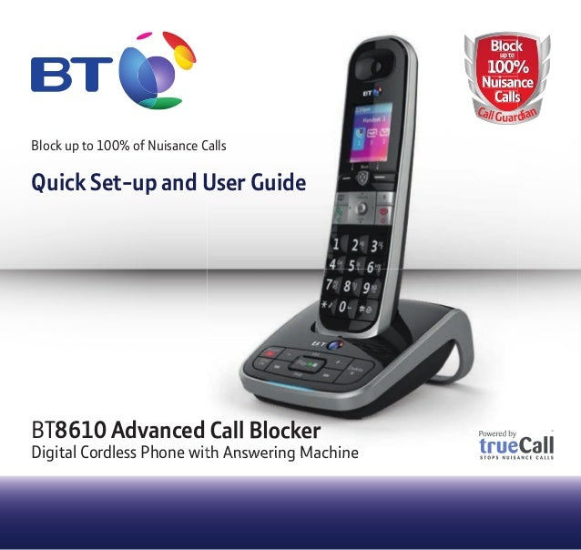 BT8610 Advanced Call Blocker Digital Cordless Phone with Answering Machine BlockBlock 100% Nuisance Calls up to 100% Nuisa...