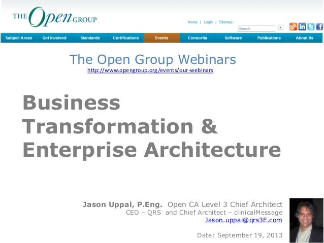 QRS | business transformation www.qrs3E.com The Open Group Webinar Series Business Transformation & Enterprise Architectur...