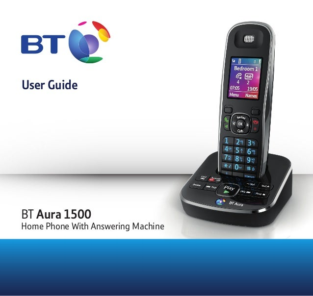 User Guide BT Aura 1500 Home Phone With Answering Machine