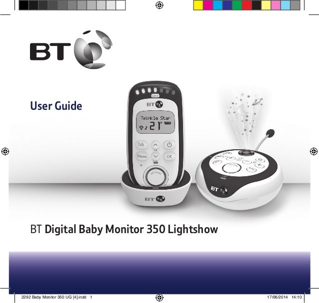 BT Digital Baby Monitor 350 Lightshow User Guide 2292 Baby Monitor 350 UG [4].indd 1 17/06/2014 14:10