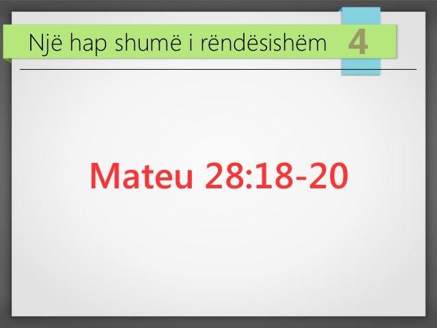 Një hap shumë i rëndësishëm 4 Mateu 28:18-20