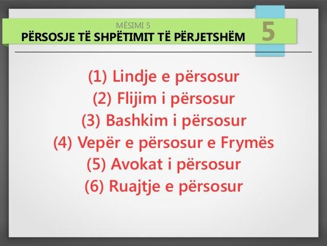 MËSIMI 5 PËRSOSJE TË SHPËTIMIT TË PËRJETSHËM 5 (1) Lindje e përsosur (2) Flijim i përsosur (3) Bashkim i përsosur (4) Vepë...