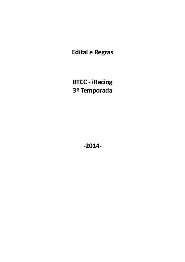 Edital e Regras  BTCC - iRacing  3ª Temporada  -2014-