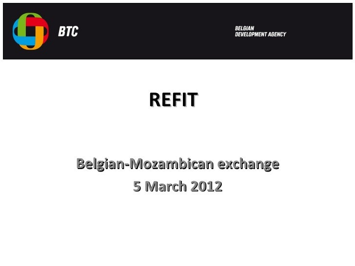 REFITBelgian-Mozambican exchange        5 March 2012