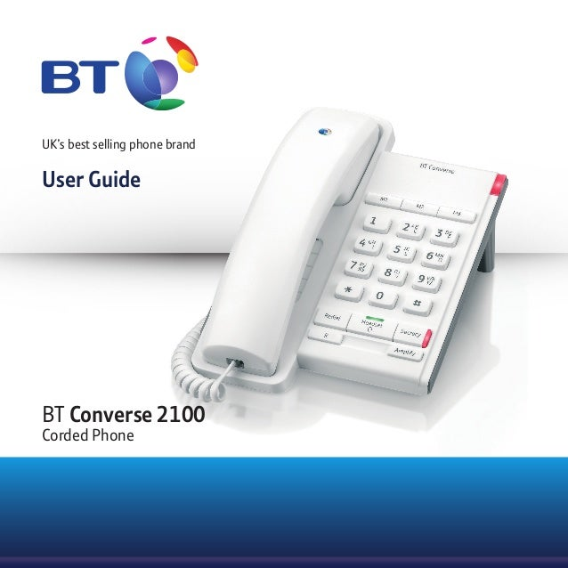 UK's best selling phone brand User Guide BT Converse 2100 Corded Phone