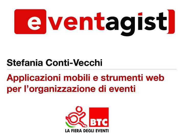 Stefania Conti-VecchiApplicazioni mobili e strumenti webper l'organizzazione di eventi