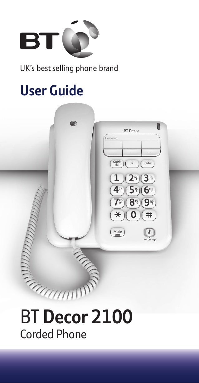 BT Decor 2100 Corded Phone UK's best selling phone brand User Guide