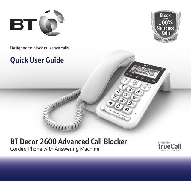 Designed to block nuisance calls Quick User Guide BlockBlock 100% Nuisance Calls 100% Nuisance Calls up toup to CallGuardi...