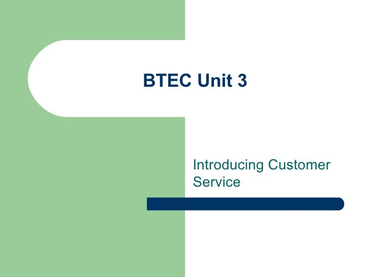 BTEC Unit 3 Introducing Customer Service