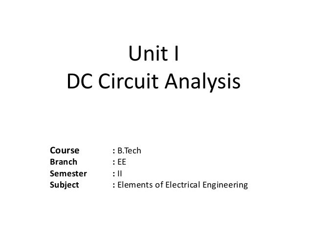 Unit I DC Circuit Analysis Course BTech Branch EE Semester II