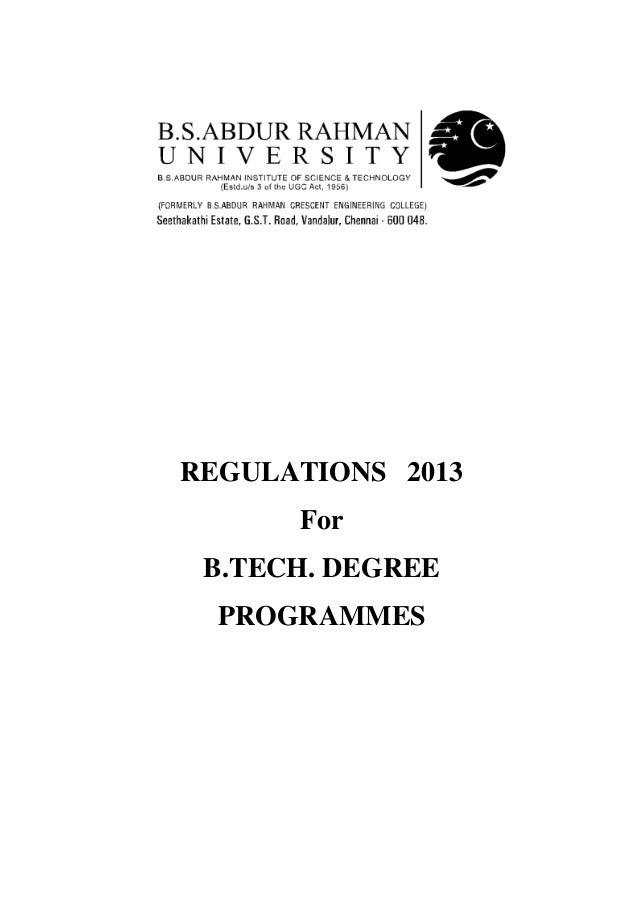 REGULATIONS 2013 For B.TECH. DEGREE PROGRAMMES