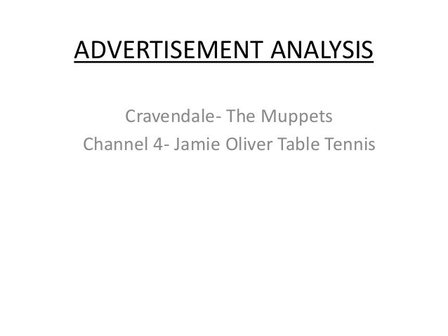ADVERTISEMENT ANALYSIS    Cravendale- The MuppetsChannel 4- Jamie Oliver Table Tennis