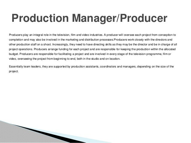 production managerproducer - Responsibilities Of A Production Manager