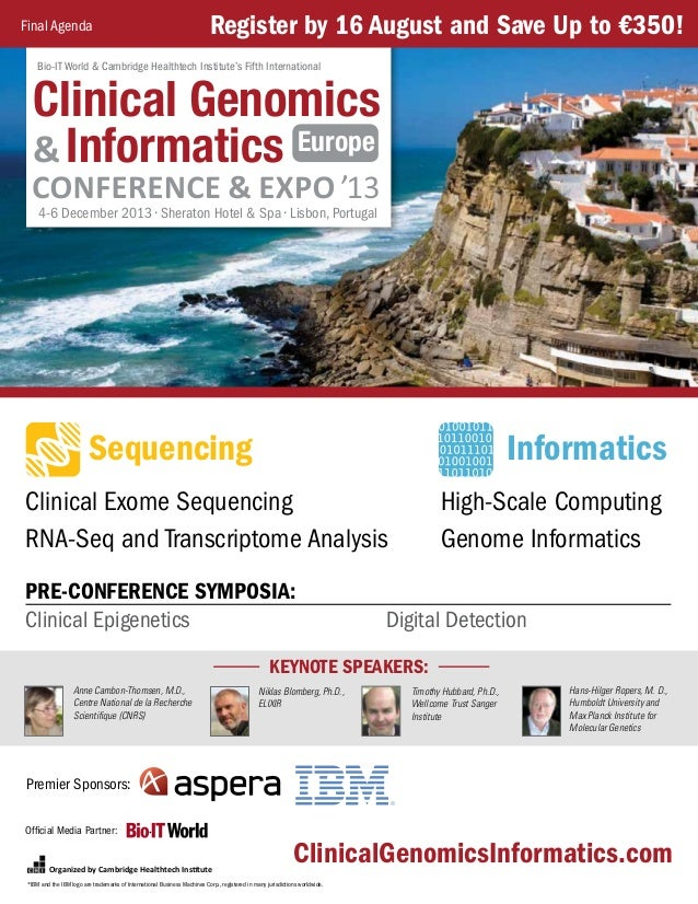 Organized by Cambridge Healthtech Institute Clinical Exome Sequencing RNA-Seq and Transcriptome Analysis ClinicalGenomicsI...