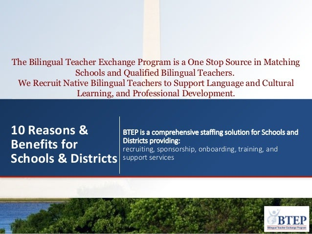 The Bilingual Teacher Exchange Program is a One Stop Source in Matching Schools and Qualified Bilingual Teachers. We Recru...