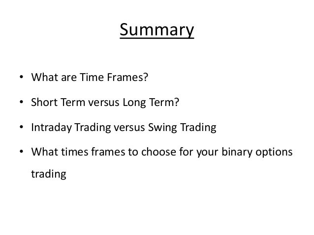 Binary options summary