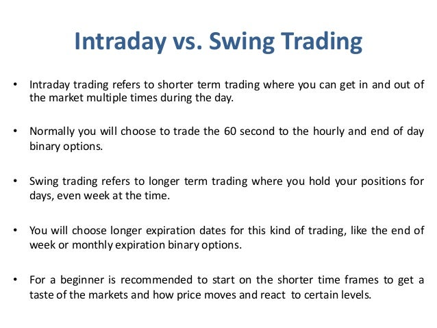 Intraday stock option trading