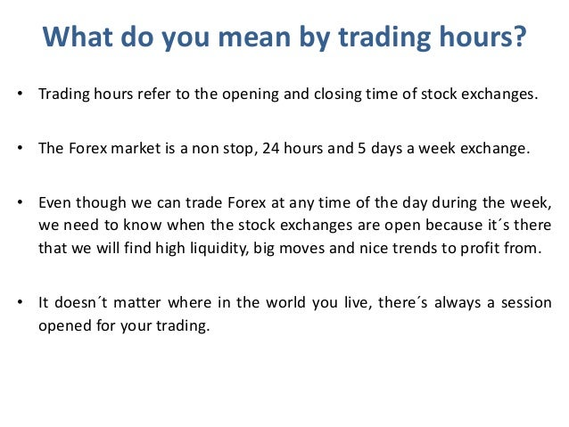 What are the trading hours for binary options