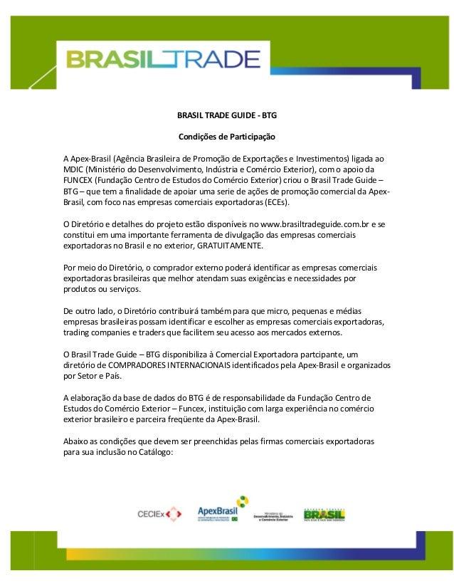 BRASIL TRADE GUIDE - BTG Condições de Participação A Apex-Brasil (Agência Brasileira de Promoção de Exportações e Investim...